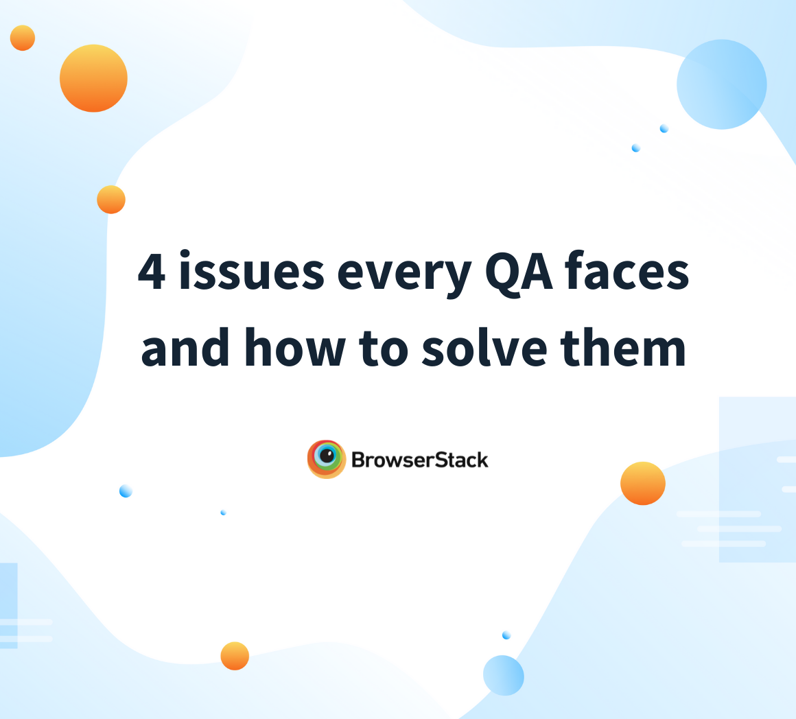 Common QA issues and how to solve them
