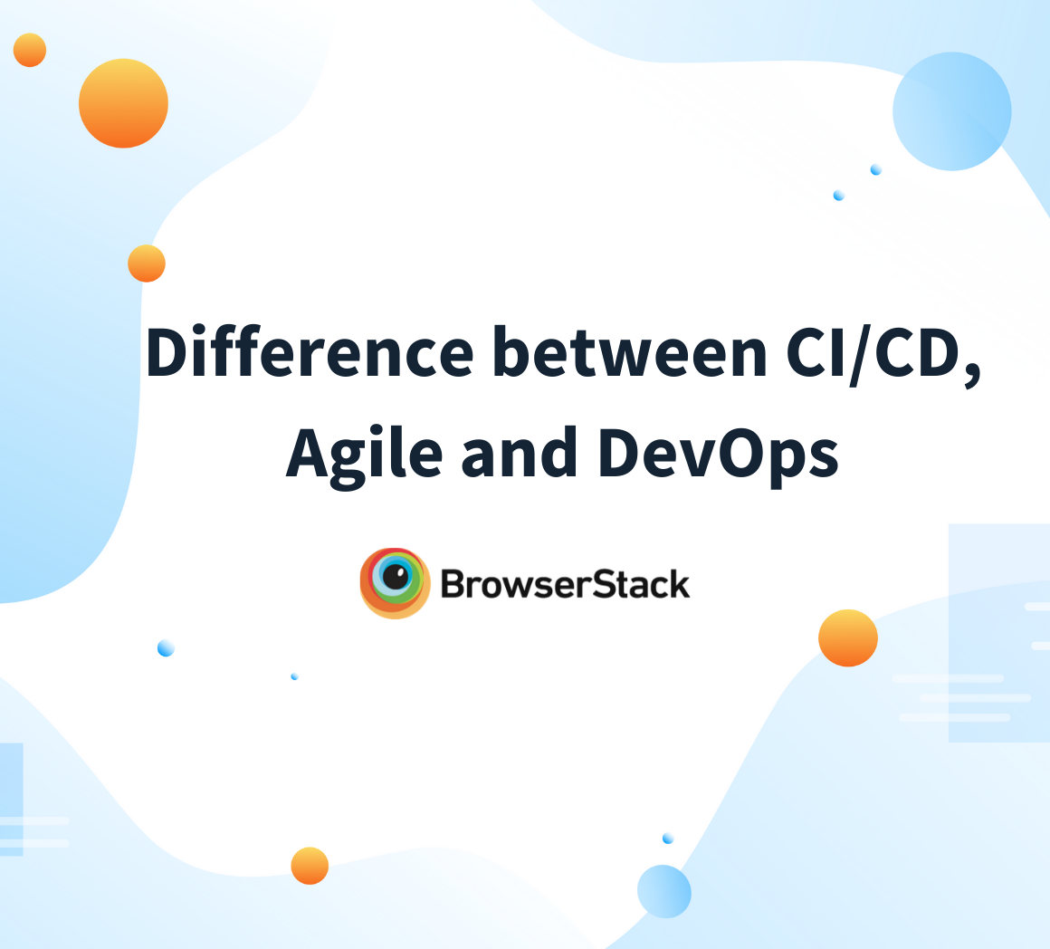 Differences between CI/CD, Agile and DevOps