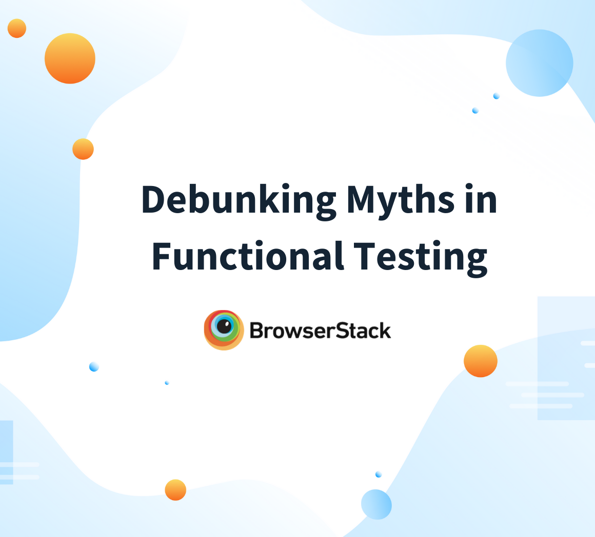 Myths in Functional testing