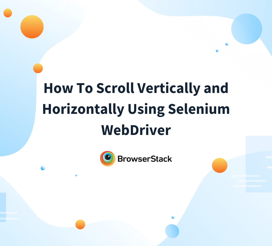 How to Scroll Up and Down in Selenium