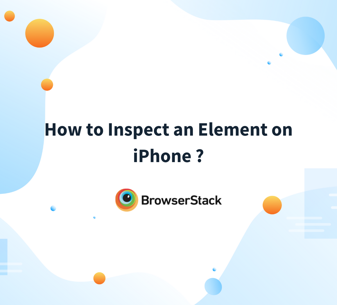 How to inspect element on iPhone
