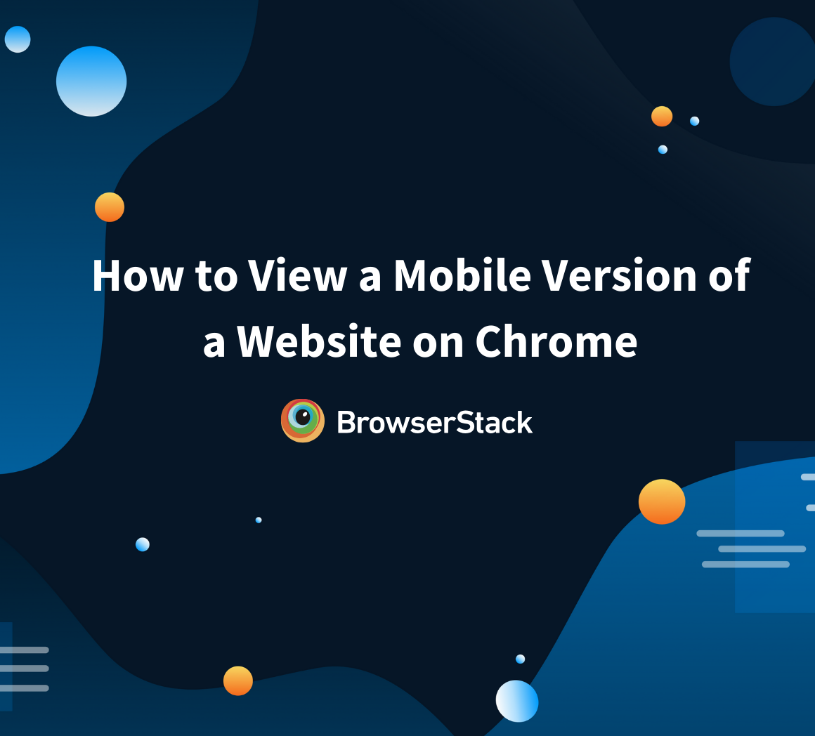How to View a Mobile Version of a Website on Chrome