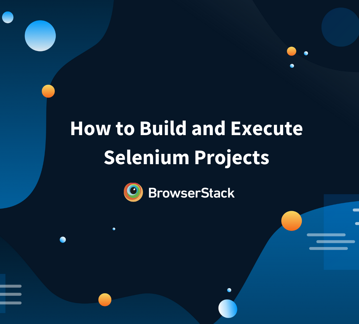 How to build and execute Selenium projects