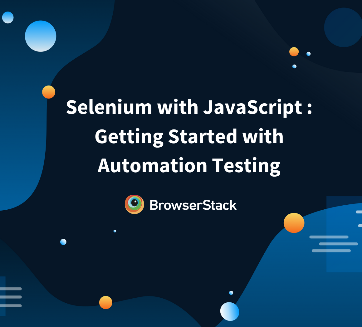 Tutorial: Selenium with JavaScript