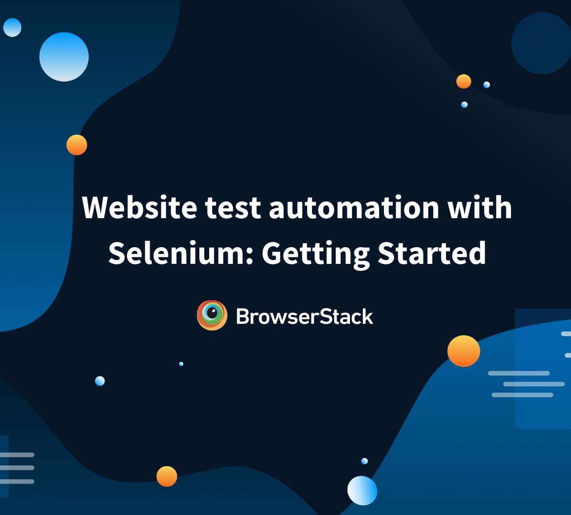 Website test automation with Selenium: Getting Started