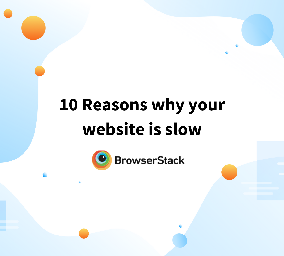 Reasons for your slow website