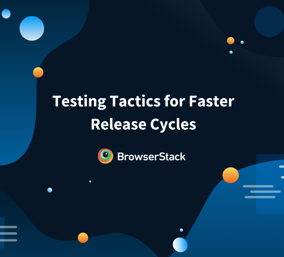 How to test for faster release cycles