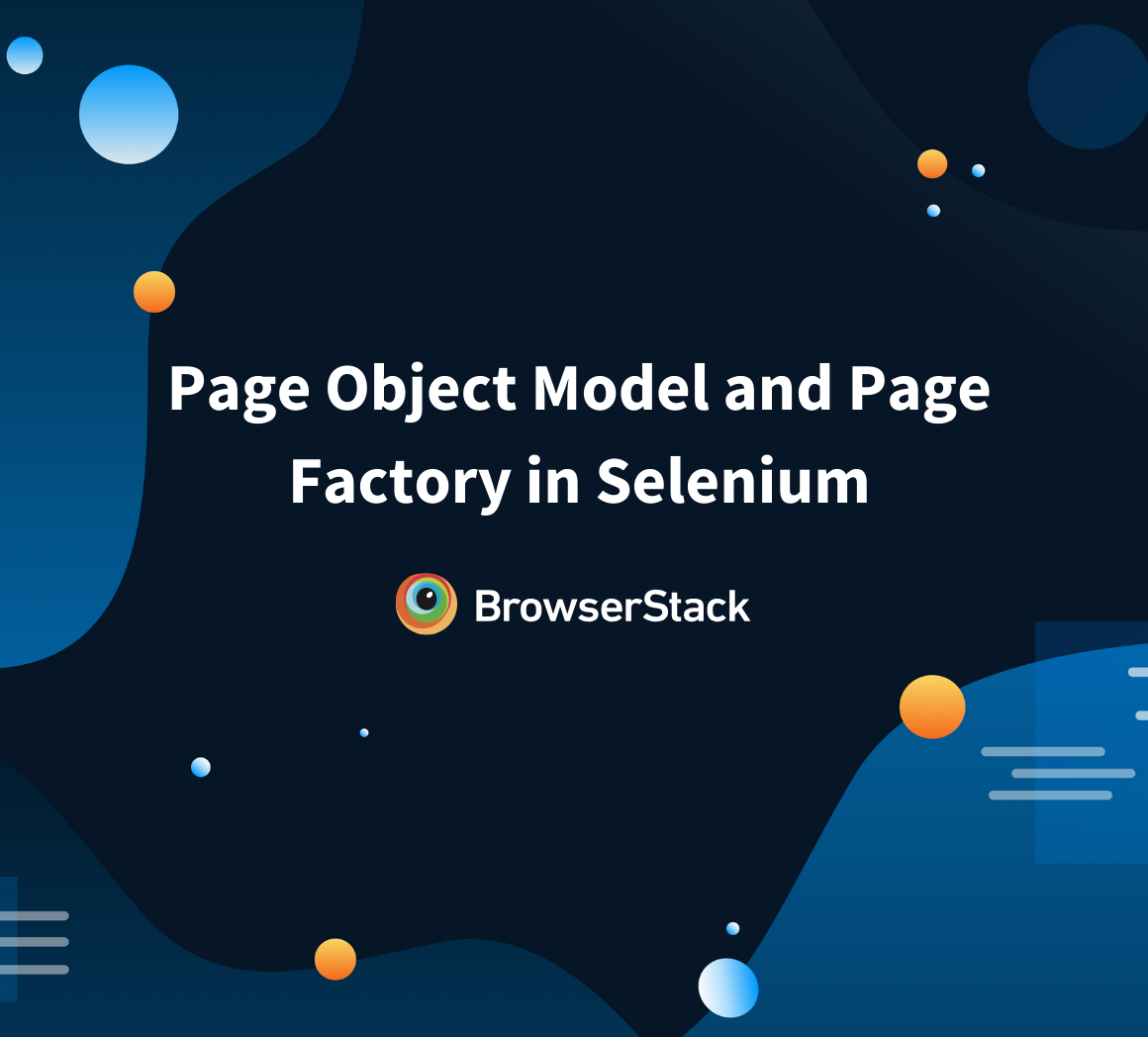 Page Object Model & Page Factory in Selenium