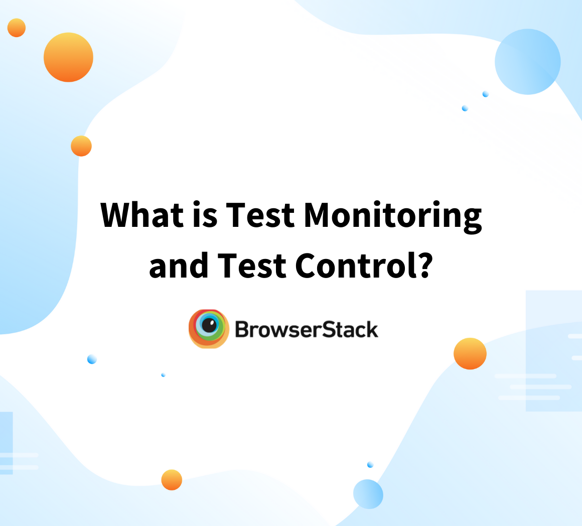 Test Monitoring & Test Control