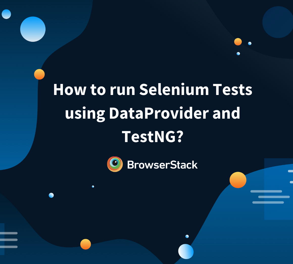 Selenium Tests using Dataprovider and TestNG?