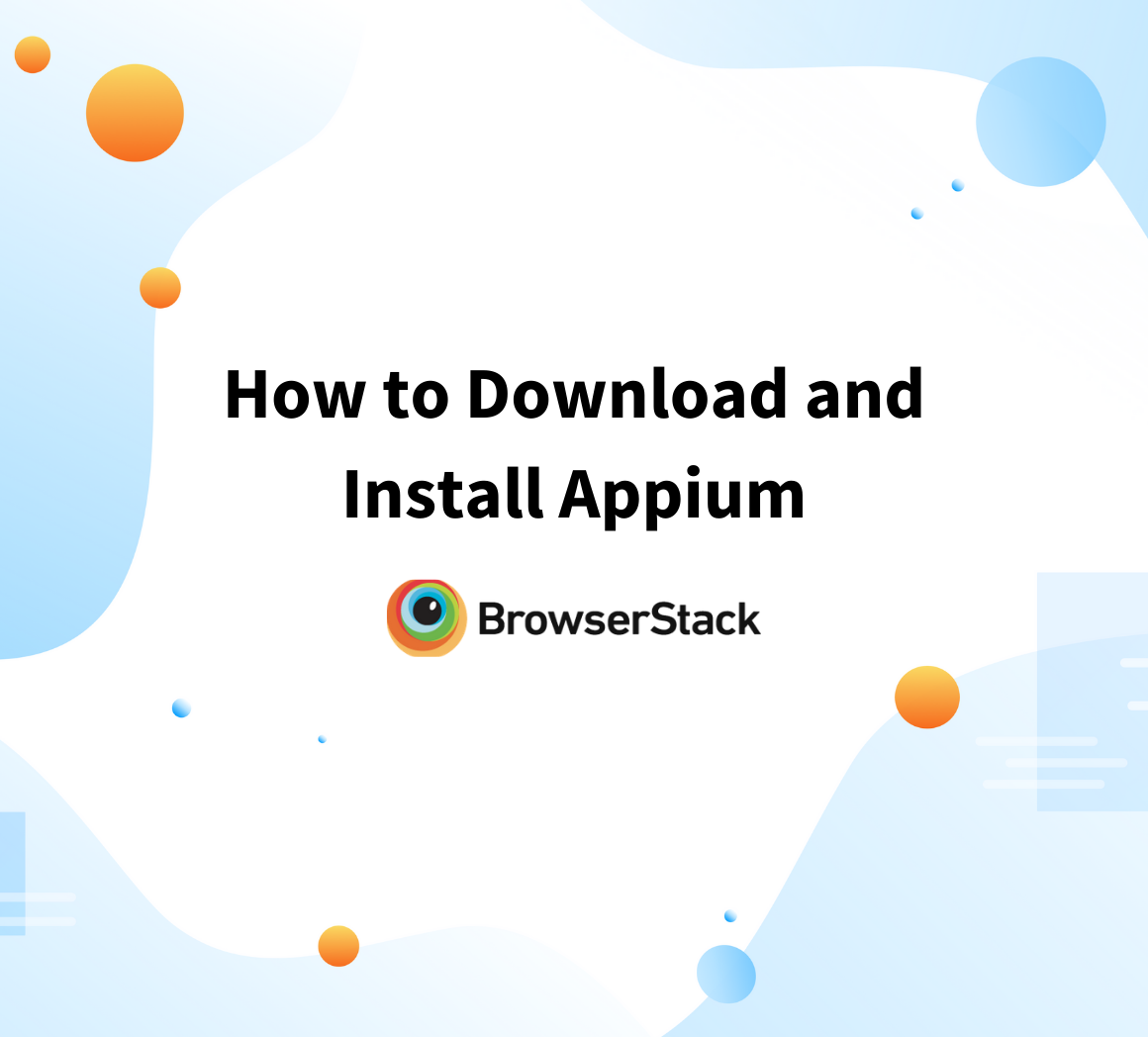 How to Download and Install Appium