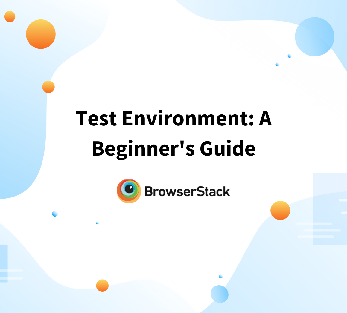 Basics of Test Environment