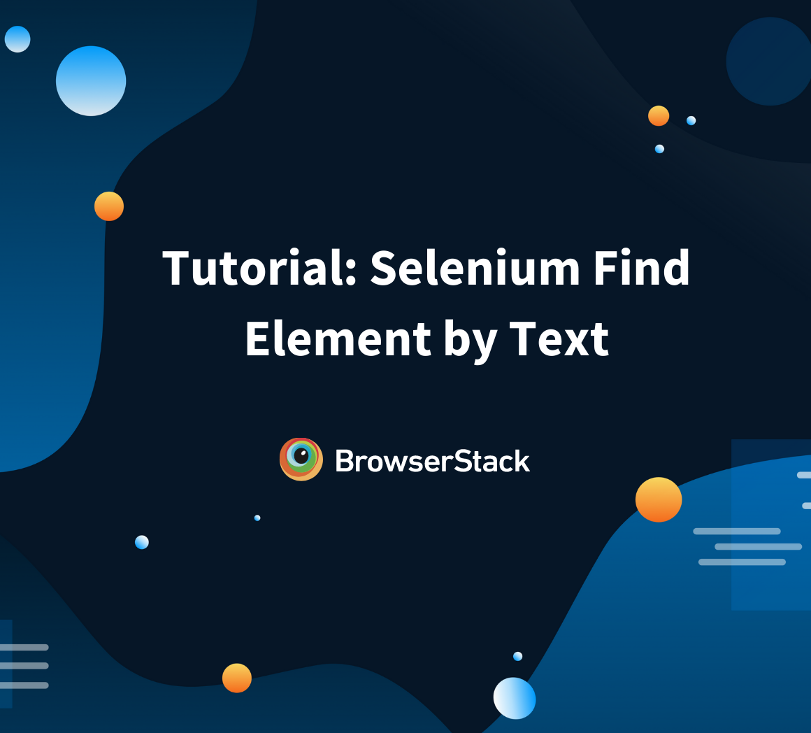 Tutorial: Selenium Find Element by Text