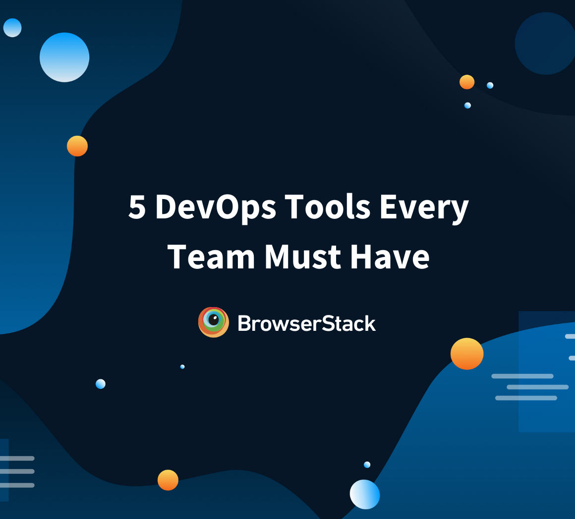 Essential Tools for every DevOps Team