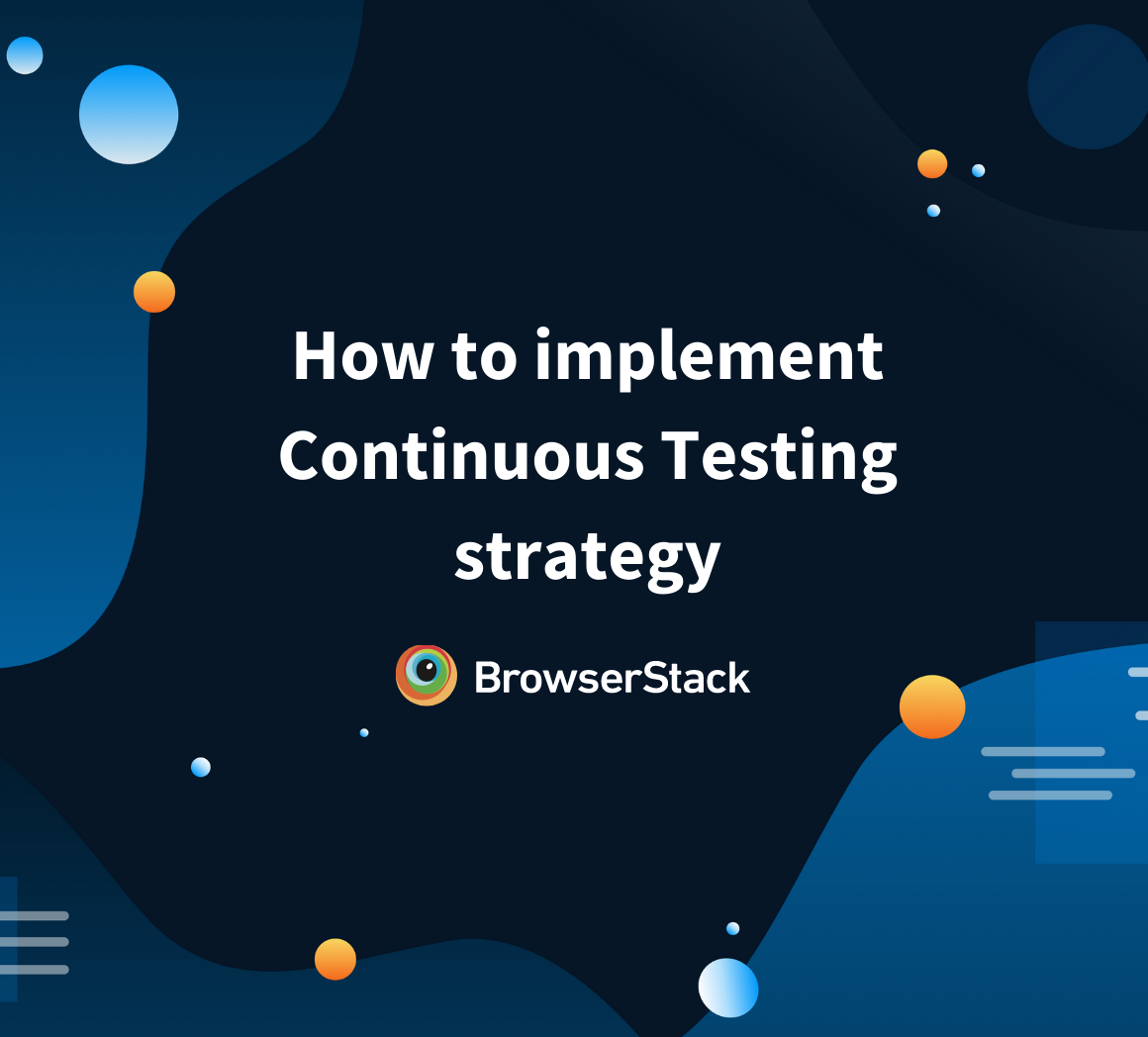 Implementing Continuous Testing in a Team