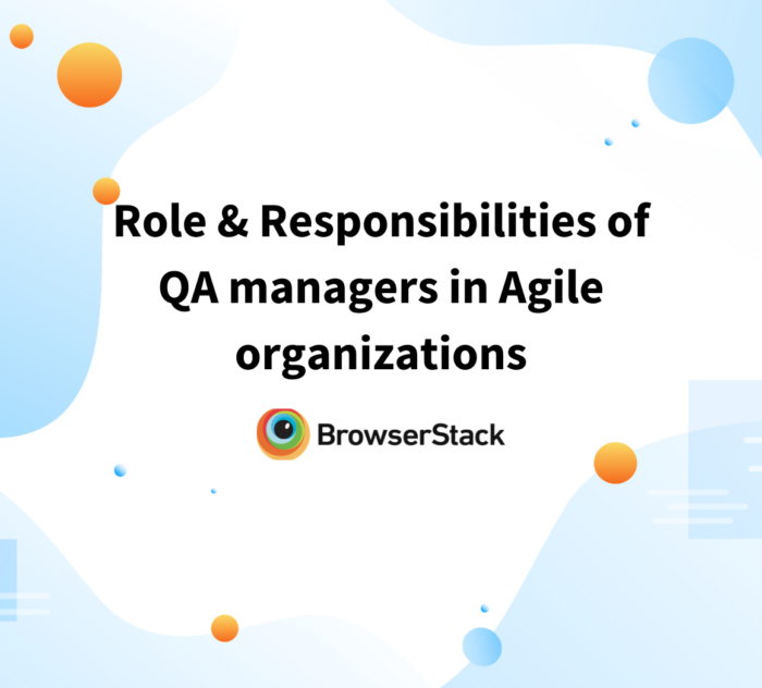 Role of QA managers in Agile