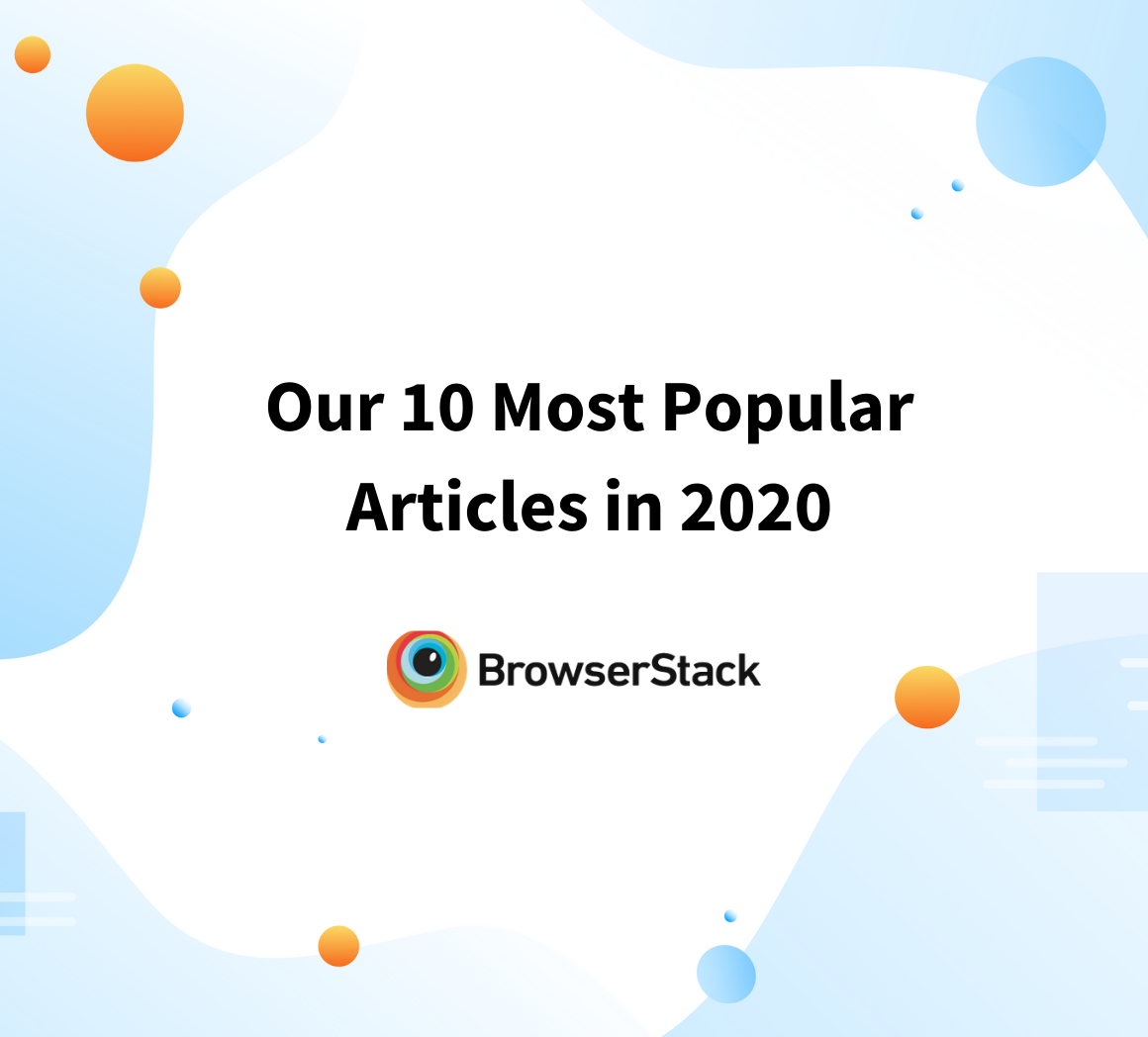 10 most popular articles by BrowserStack