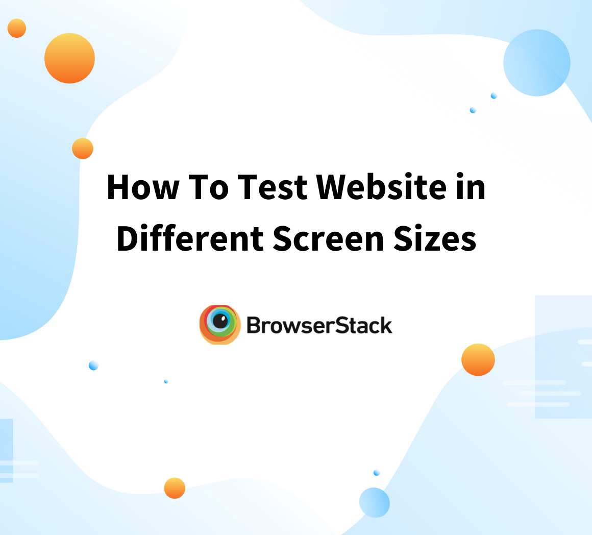 How To Test Website in Different Screen Sizes