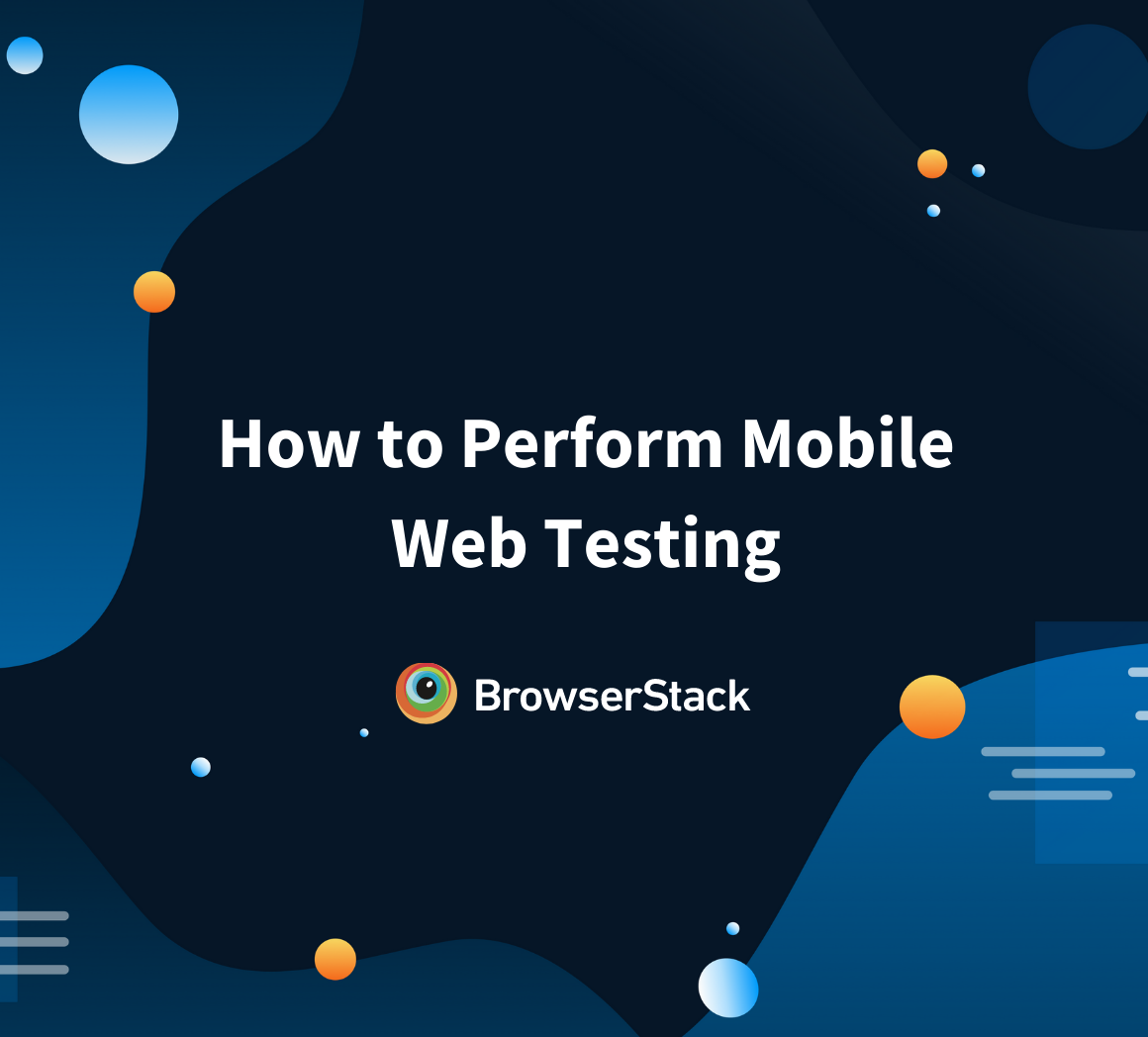 How to Perform Mobile Web Testing