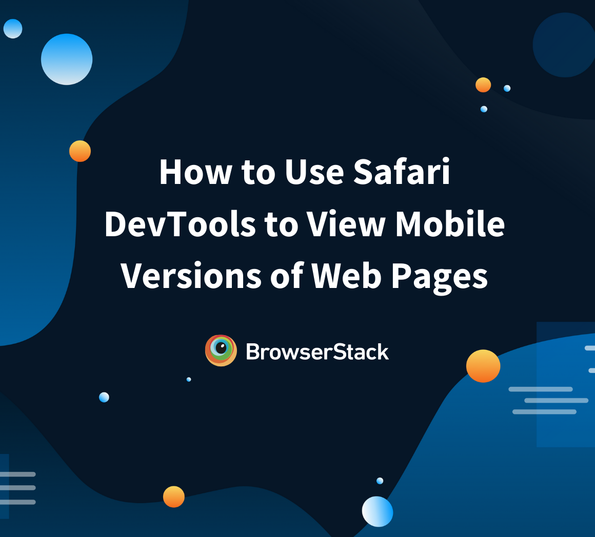 Safari DevTools to View Mobile Versions of Web Pages