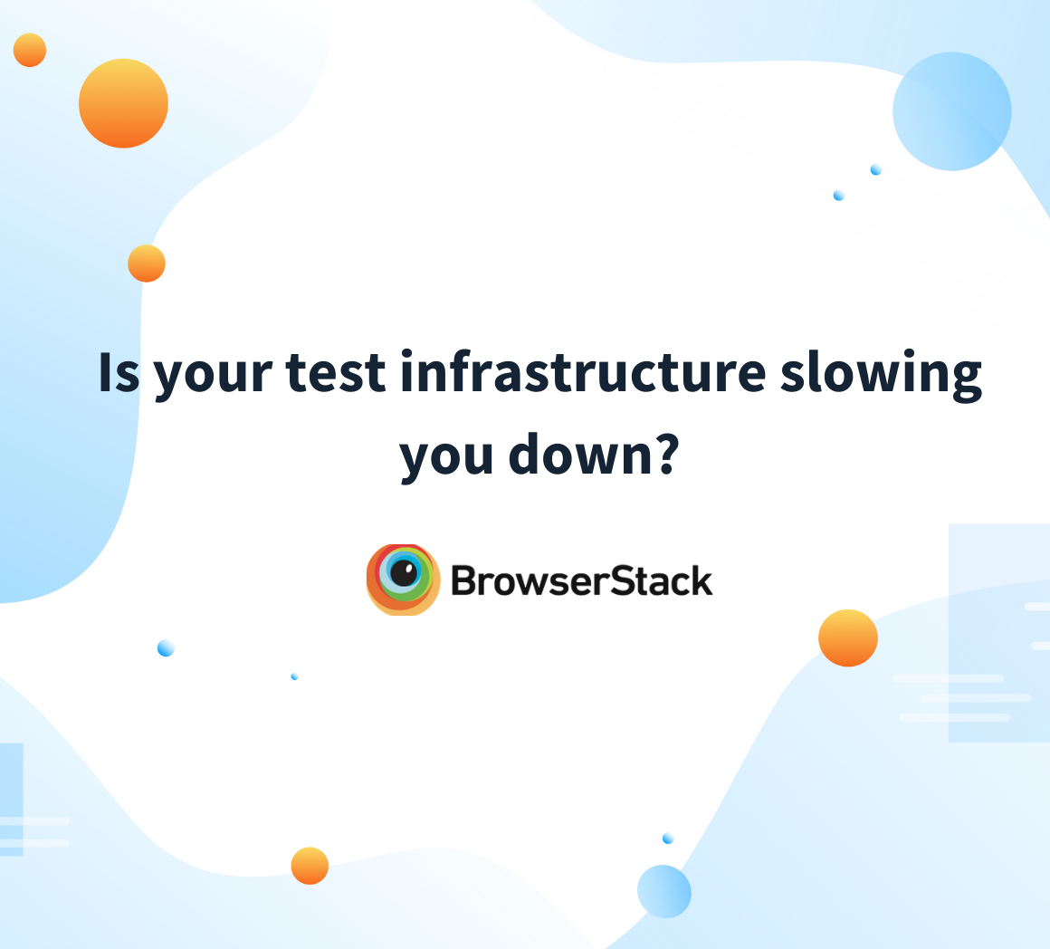 Why your test infra is slowing you down