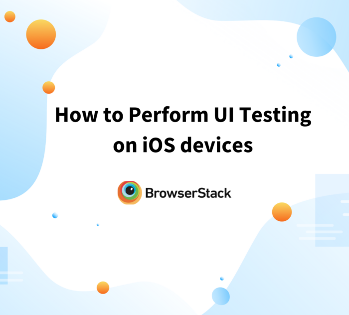 How to Perform UI testing on iOS devices