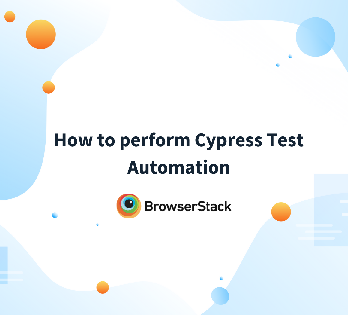 How to perform Cypress Test Automation
